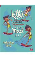 Kittus Very Mad Day (Children First)