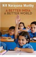 A Better India, A Better World