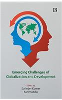 Emerging Challenges of Globalization and Development