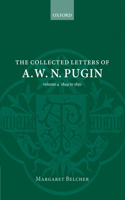 The Collected Letters of A.W.N. Pugin, 1849-1850