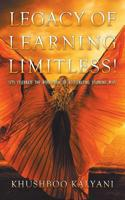 Legacy of Learning Limitless!: Lets Celebrate the Revolution of Accelerating Learning Plus