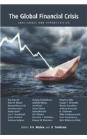 The Global Financial Crisis: Challenges and Opportunities