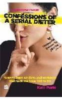 Confession of Serial Dieter : A Weightloss Memoir