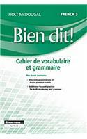 Bien Dit!: Vocabulary and Grammar Workbook Student Edition Level 3