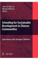 Schooling for Sustainable Development in Chinese Communities: Experience with Younger Children