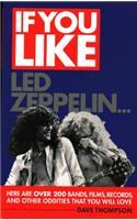 If You Like Led Zeppelin...