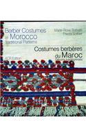 Berber Costumes of Morocco/Costumes Berberes Du Maroc