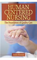 Human Centered Nursing