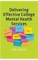 Delivering Effective College Mental Health Services