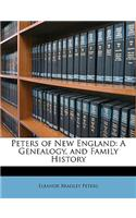 Peters of New England: A Genealogy, and Family History