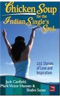 Chicken Soup for the Indian Single's Soul