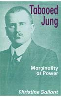 Tabooed Jung: Marginalization and Influence