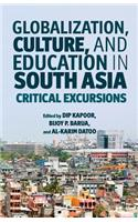 Globalization, Culture, and Education in South Asia