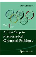 A First Step to Mathematical Olympiad Problems