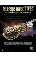 Classic Rock Riffs: Over 40 Essential Classics