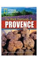 The Black Diamonds of Provence + Book with Multi-ROM: Footprint Reading Library 2200