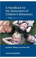 Handbook for the Assessment of Children's Behaviours