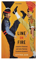 Line on Fire: Ceasefire Violations and India-Pakistan Escalation Dynamics