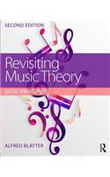 Revisiting Music Theory: Basic Principles