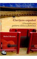 Clavijero Espanol: 8 Pasodobles Para Guitarra Clasica y Flamenca