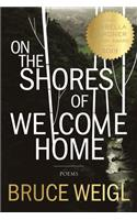 On the Shores of Welcome Home