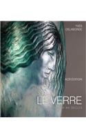 Le Verre Art & Design. Encyclopedie Du Verre En France