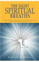Eight Spiritual Breaths