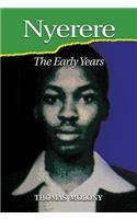 Nyerere: The Early Years
