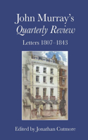 John Murray's Quarterly Review: Letters 1807-1843