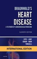 Braunwald's Heart Disease: A Textbook of Cardiovascular Medicine, International Edition