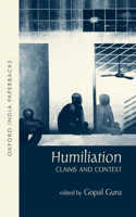 Humiliation: Claims and Context