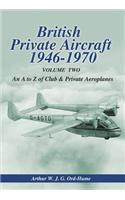 British Private Aircraft 1946-1970: An A to Z of Club and Private Aeroplanes: Volume 2