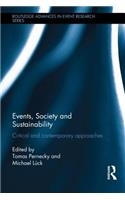 Events, Society and Sustainability: Critical and Contemporary Approaches