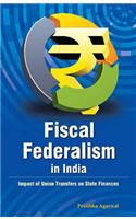 Fiscal Federalism in India