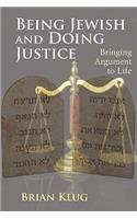 Being Jewish and Doing Justice: Bringing Argument to Life