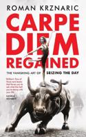 Carpe Diem Regained