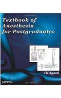 Textbook of Anesthesia for Postgraduates