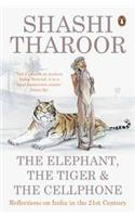 The Elephant, the Tiger & the Cellphone: Reflections on India in the 21st Century