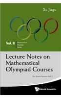 Lecture Notes on Mathematical Olympiad Courses: For Senior Section - Volume 1