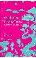 Cultural Narratives: Hybridity & Other Spaces