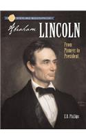 Sterling Biographies(r) Abraham Lincoln: From Pioneer to President