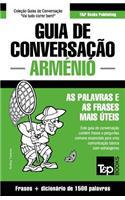Guia de Conversação Portuguès-Arménio E Dicionário Conciso 1500 Palavras