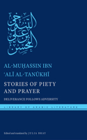 Stories of Piety and Prayer: Deliverance Follows Adversity