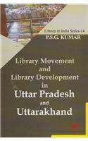 Library Movement and Library Development in Uttar Pradesh and Uttarakhand