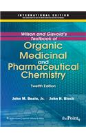 Wilson & Gisvold's Textbook Of Organic Medicinal And Pharmaceutical Chemistry , 12/E