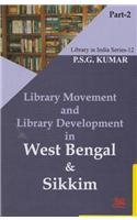 Library Movement and Library Development in West Bengal and Sikkim in 2 Vols