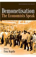 Demonetisation: The Economists Speak