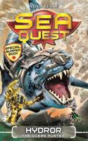 Sea Quest: Hydror the Ocean Hunter: Special 7