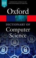 A A Dictionary of Computer Science Dictionary of Computer Science