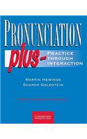 Pronunciation Plus Student's Book: Practice Through Interaction